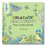 Relaxační omalovánky TOPP - Ptáci, motýli a příroda
